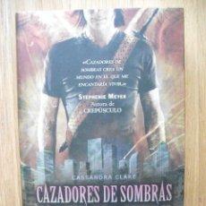 Libros de segunda mano: CAZADORES DE SOMBRAS, 3 LA CIUDAD DE CRISTAL, CASSANDRA CLARE. Lote 39501010