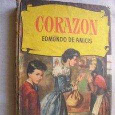 Libros de segunda mano: CORAZÓN. DE AMICIS, EDMUNDO. 1961. Lote 39569076