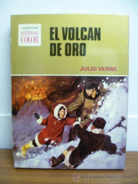 1974 - JULIO VERNE - EL VOLCAN DE ORO - BRUGUERA (Libros de Segunda Mano - Literatura Infantil y Juvenil - Novela)