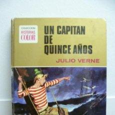 Libros de segunda mano: COLECCIÓN HITORIAS COLOR - UN CAPITAN DE QUINCE AÑOS - JULIO VERNE - BRUGUERA NOVELA - Nº 10 - 1972. Lote 39728658