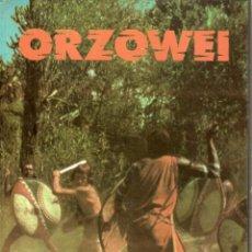 Libros de segunda mano: ORZOWEI - ALBERTO MANZI - CIRCULO DE LECTORES - 1978. Lote 56350640