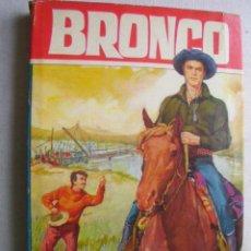 Libros de segunda mano: BRONCO : EL PUENTE DE SILVER GUN. 1964. Lote 39799138
