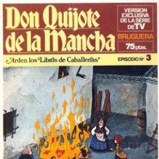 Libros de segunda mano: LOTE 2 FASCÍCULOS DON QUIJOTE. VERSIÓN EXCLUSIVA DE LA SERIE DE DIBUJOS DE TV. Nº 1 Y 3. Lote 39940301
