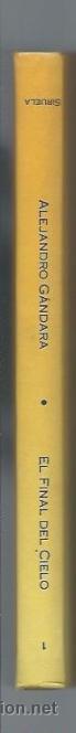 Libros de segunda mano: EL FINAL DEL CIELO, ALEJANDRA GÁNDARA, ILUSTRACIONES DE OPS, EDS. SIRUELA 1990 - Foto 3 - 98722519