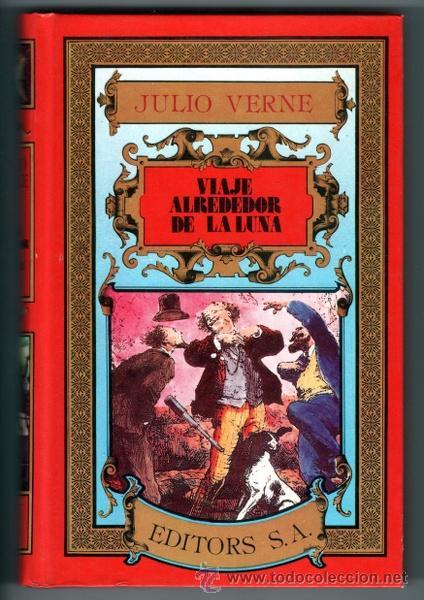 VIAJE ALREDEDOR DE LA LUNA - JULIO VERNE - EDITORS, S.A. (Libros de Segunda Mano - Literatura Infantil y Juvenil - Novela)