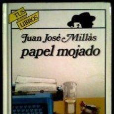 Libros de segunda mano: PAPEL MOJADO - JUAN JOSE MILLAS / TUS LIBROS ANAYA Nº 33 - NUEVO DE LIBRERIA AÑOS 80. Lote 254291175