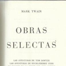 Libros de segunda mano: OBRAS SELECTAS. MARK TWAIN. CARROGGIO EDICIONES. BARCELONA. 1977. Lote 40711397