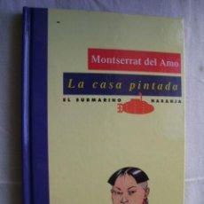 Libros de segunda mano: LA CASA PINTADA. DEL AMO, MONTSERRAT. 1994. Lote 40847990