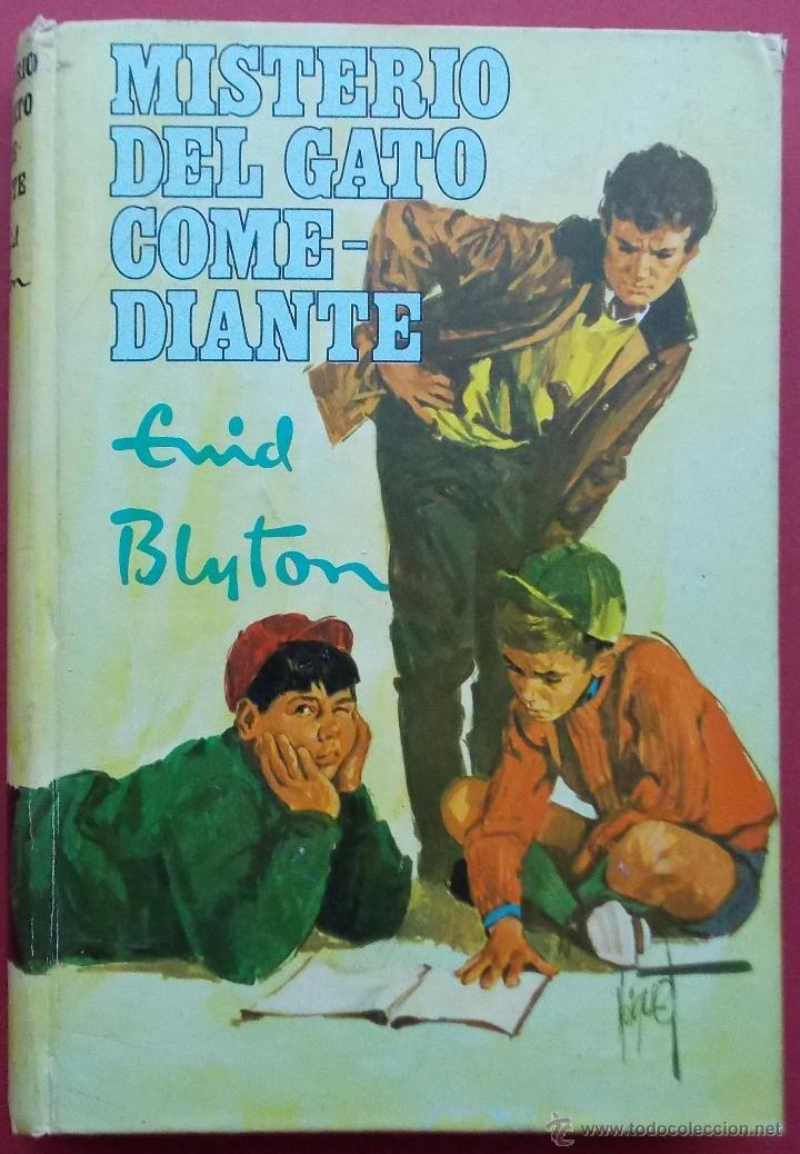 MISTERIO DEL GATO COMEDIANTE - ENID BLYTON - EDITORIAL MOLINO 1971 (Libros de Segunda Mano - Literatura Infantil y Juvenil - Novela)