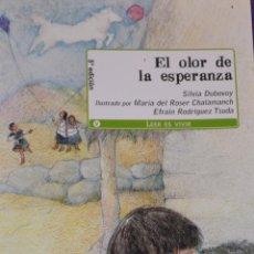 Libros de segunda mano: EL OLOR DE LA ESPERANZA-SILVIA DUBOVOY-EVEREST-5ªEDICIÓN. Lote 41192939