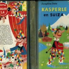Libros de segunda mano: JOSEPHINE SIEBE : KASPERLE EN SUIZA (NOGUER, 1961) 1ª EDICIÓN. Lote 104854354