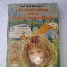 Libros de segunda mano: UN CAMPING SOLO PARA NOSOTRAS ROSSANA GUARNIERI EDITORIAL MOLINO Nº10 AÑO1968. Lote 41223953