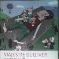 Libros de segunda mano: VIAJES DE GULLIVER, JONATHAN SWIFT. Lote 41255943