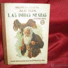 Libros de segunda mano: LAS INDIAS NEGRAS .BIBLIOTECA SELECTA AÑOS 40. Lote 41301368