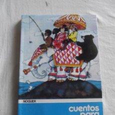 Libros de segunda mano: CUENTOS PARA CONTAR POR MONTSERRAT DEL AMO . Lote 41318859