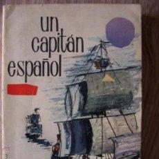 Libros de segunda mano: UN CAPITAN ESPAÑOL. Lote 41725380