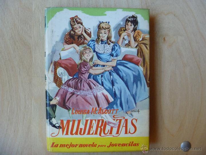 MUJERCITAS DE LOUISA ALCOTT EDICIÓN DE 1960 (Libros de Segunda Mano - Literatura Infantil y Juvenil - Novela)