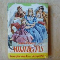Libros de segunda mano: MUJERCITAS DE LOUISA ALCOTT EDICIÓN DE 1960. Lote 42172027