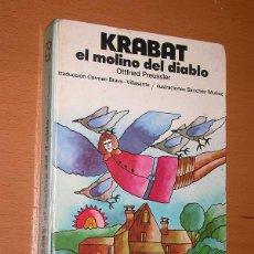 Libros de segunda mano: KRABAT, EL MOLINO DEL DIABLO. OTTFRIED PREUSSLER. TRADUCE BRAVO VILLASANTE, ILUSTRA SÁNCHEZ MUÑOZ. +. Lote 42189138