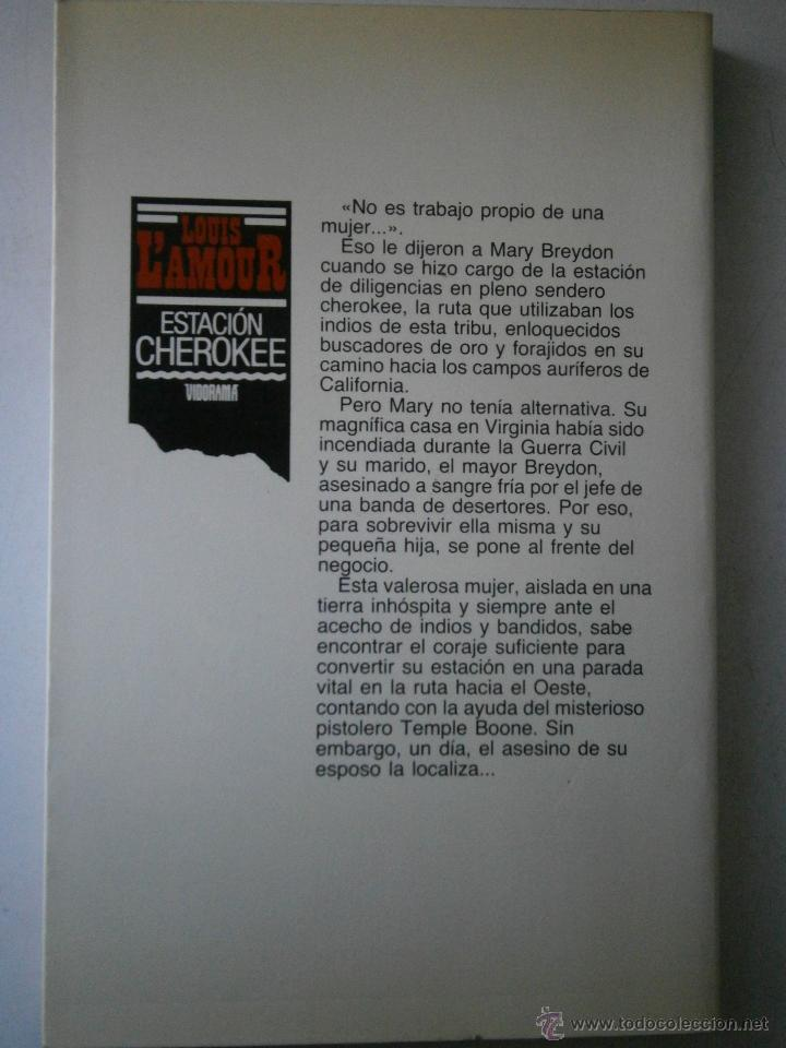 Libros de segunda mano: ESTACION CHEROKEE LOUIS LAMOUR VIDORAMA 1989 - Foto 4 - 42334794