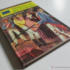 Libros de segunda mano: HISTORIA EN DOS CIUDADES - CARLOS DICKENS - TORAY 1978 - CON ILUSTRACIONES. Lote 42613556
