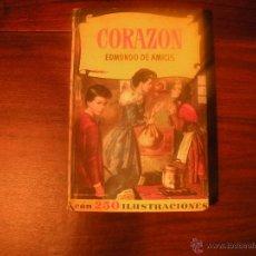 Libros de segunda mano: CORAZON .EDMUNDO DE AMICIS .EDITORIAL BRUGUERA 1961. Lote 42684958