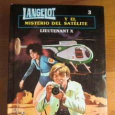Libros de segunda mano: LIBRO LANGELOT Y EL MISTERIO DEL SATÉLITE (1.983) DE LIEUTENANT X. ¡COMO NUEVO!. Lote 95730943
