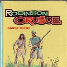 Libros de segunda mano: ROBINSON CRUSOE, DANIEL DEFOE. Lote 42758315