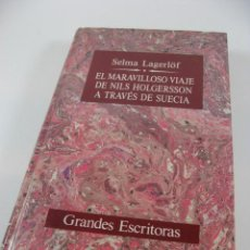 Libros de segunda mano: EL MARAVILLOSO VIAJE DE NILS HOLGERSSON A TRAVES DE SUECIA DE SELMA LAGERLOF.. Lote 42923012