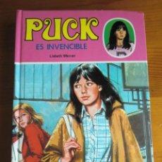 Libros de segunda mano: LIBRO PUCK ES INVENCIBLE (1985) DE LISBETH WERNER. EDICIONES TORAY. MUY BUEN ESTADO. Lote 42992924