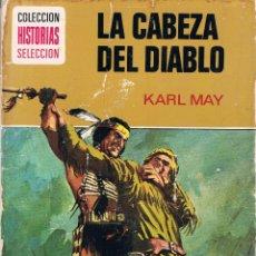 Libros de segunda mano: LA CABEZA DEL DIABLO COLECCION HISTORIAS SELECCION 1970 EDITORIAL BRUGUERA. Lote 43188013