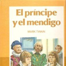 Libros de segunda mano: EL PRINCIPE Y EL MENDIGO - MARK TWAIN - CLÁSICOS COLOR EDELVIVES - 1988. Lote 43262136