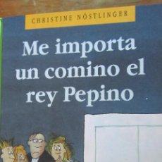 Libros de segunda mano: ME IMPORTA UN COMINO EL REY PEPINO DE CHRISTINE NOSTLINGER (CÍRCULO DE LECTORES). Lote 43328873