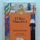 Libros de segunda mano: EL REY MATEITO I - JANUSZ KORCZAK - ANAYA - LAURIN. Lote 43676994