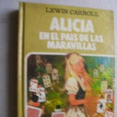 Libros de segunda mano: ALICIA EN EL PAÍS DE LAS MARAVILLAS. CARROLL, LEWIS. 1985. Lote 43838815