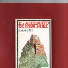 Libros de segunda mano: EL ASESINATO DE PAPA NOEL DE PIERRE VERY=USADO=175 PAGINAS. Lote 43908772