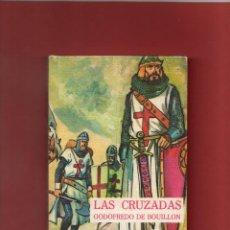 Libros de segunda mano: LAS CRUZADAS-GODOFREDO DE BOUILLON=USADO=157 PAGINAS. Lote 43909086