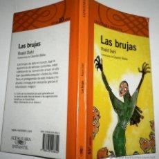 Libros de segunda mano - LAS BRUJAS ROALD DAHL ALFAGUARA INFANTIL - 114308431
