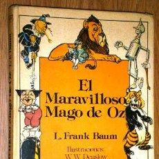 El Maravilloso Mago de Oz por Lyman Frank Baum de Ed. Anaya en Madrid 1985 Segunda edición