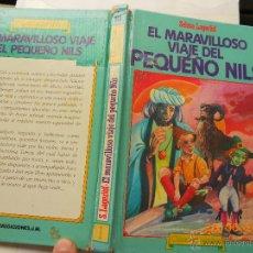 Libros de segunda mano: LIBRO JUVENIL: EL MARAVILLOSO VIAJE DEL PEQUEÑO NILS SELMA LAGERLOF NJ.E. Lote 44085217