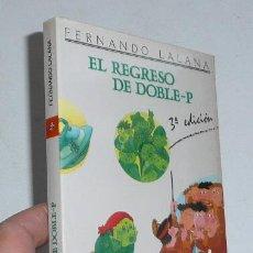 Libros de segunda mano - El regreso de Doble-P - Fernando Lalana (Punto Juvenil Nº 12) - 44167499