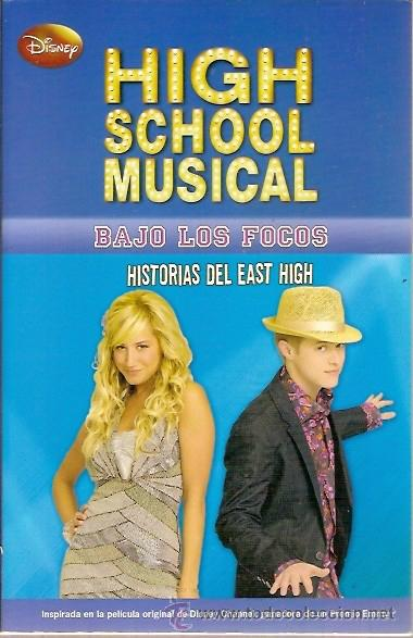 HIGH SCHOOL MUSICAL BAJO LOS FOCOS HISTORIAS DEL EAST HIGH PREMIO EMMY DISNEY MONTENA 2010 (Libros de Segunda Mano - Literatura Infantil y Juvenil - Novela)
