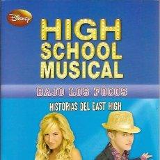 Libros de segunda mano: HIGH SCHOOL MUSICAL BAJO LOS FOCOS HISTORIAS DEL EAST HIGH PREMIO EMMY DISNEY MONTENA 2010. Lote 44218568