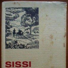 Libros de segunda mano: SISSI EMPERATRIZ. ED. BRUGUERA. COLECCIÓN HISTORIAS SELECCIÓN. SERIE SISSI, 2.. Lote 44353187