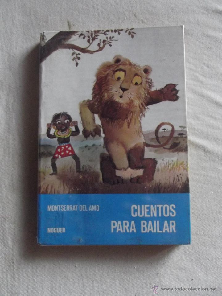CUENTOS PARA BAILAR POR MONTSERRAT DEL AMO (Libros de Segunda Mano - Literatura Infantil y Juvenil - Novela)