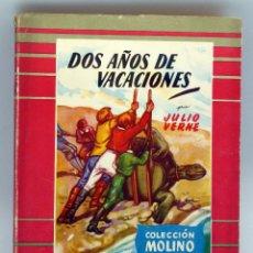 Libros de segunda mano: DOS AÑOS DE VACACIONES JULIO VERNE EDITORIAL COLECCIÓN MOLINO 1953. Lote 44385915