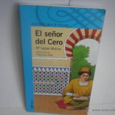 Libros de segunda mano: EL SEÑOR DEL CERO DE MARIA ISABEL MOLINA. Lote 44473745