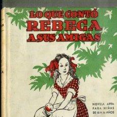 Libros de segunda mano: KATE DOUGLAS WIGGIN : LO QUE CONTÓ REBECA A SUS AMIGAS (HYMSA, 1945) ILUSTRADO POR MERCEDES LLIMONA. Lote 44952023