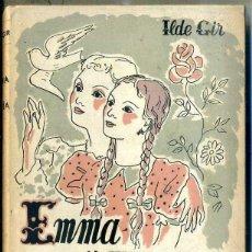 Libros de segunda mano: ILDE GIR : EMMA Y MARÍA (HYMSA. 1943). Lote 44985469