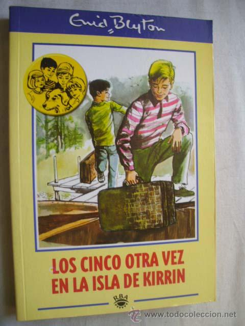 LOS CINCO OTRA VEZ EN LA ISLA DE KIRRIN. BLYTON, ENID. 2001 (Libros de Segunda Mano - Literatura Infantil y Juvenil - Novela)
